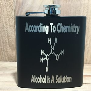 "IMG 0207 300x300 - Engraved Stainless Steel ""According to Chemistry, Alcohol is a Solution""  Flask"