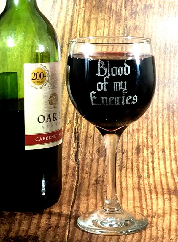 BloodOfMyEnemies01 600x817 - Blood Of My Enemies Wine Glass
