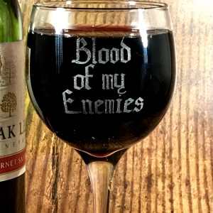 BloodOfMyEnemies02 300x300 - Blood Of My Enemies Wine Glass
