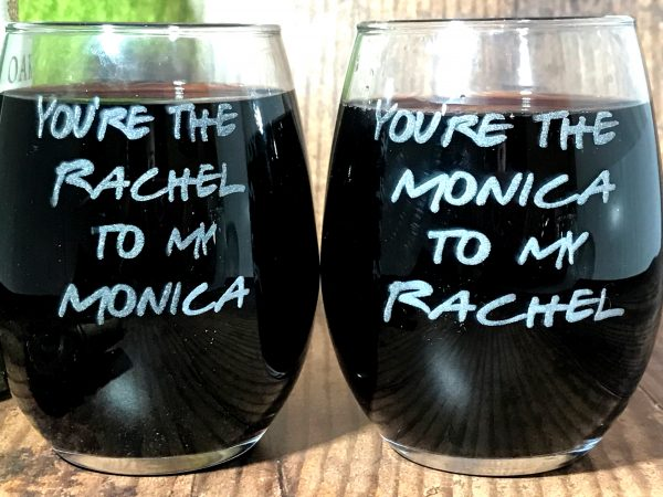 RachelAndMonica02 600x450 - Friends Inspired Wine Glasses