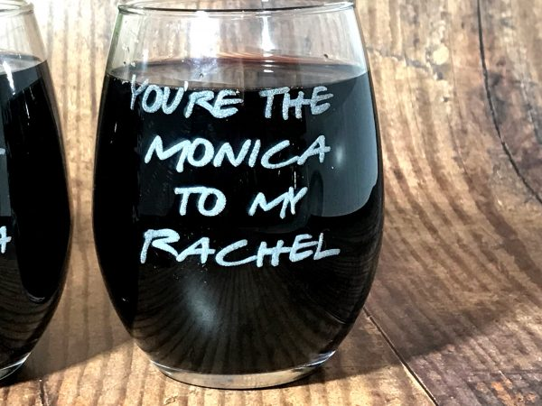 RachelAndMonica03 600x450 - Friends Inspired Wine Glasses