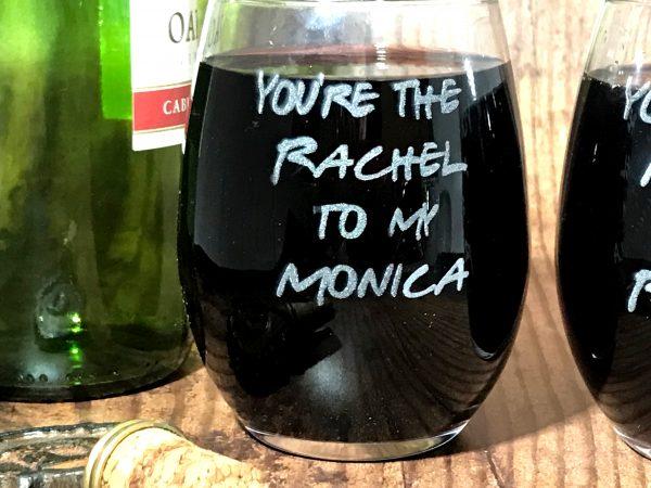 RachelAndMonica04 600x450 - Friends Inspired Wine Glasses