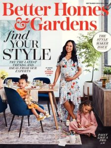 BHG September Cover 2018 225x300 - Better Homes & Gardens Unveils Eighth Annual September Stylemaker Issue